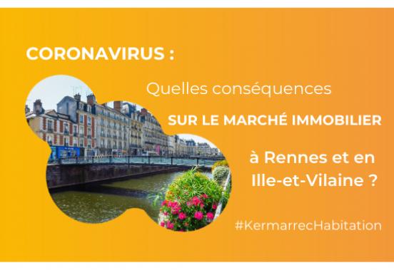 Coronavirus : quelles conséquences sur le marché immobilier à Rennes et en Ille-et-Vilaine ?