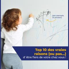 Top 10 des vraies raisons [ou pas…] d'être fiers de votre chez vous !