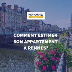 Comment estimer son appartement à Rennes ?