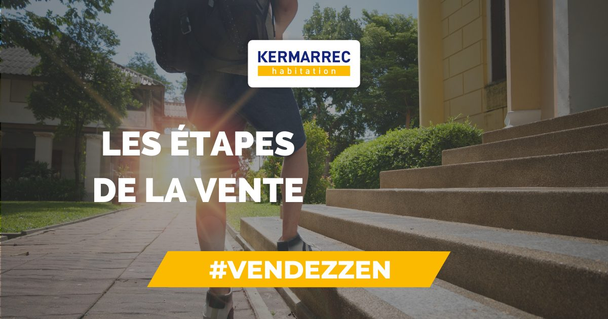 étapes-vente-immobilière-kermarrec-habitation-1
