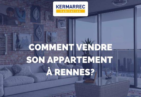 Comment vendre son appartement à Rennes ?